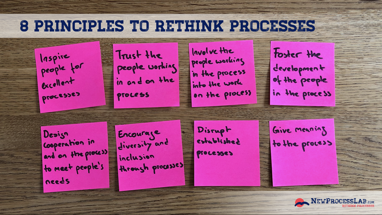 8 principles to rethink processes