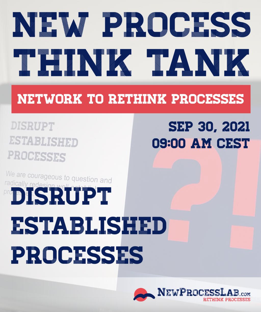 New Process Think Tank